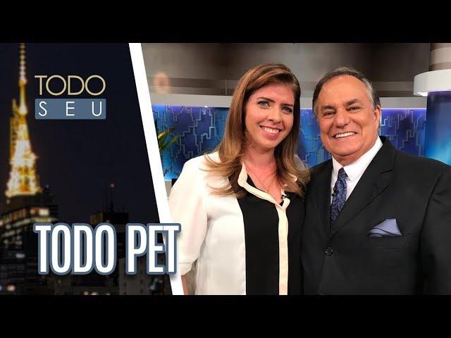 Todo Pet - Todo Seu (08/03/19)