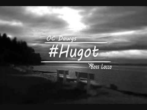 O.C. DAWGS - Hugot ft. Boss Locco of Pamilya Esze (Audio)