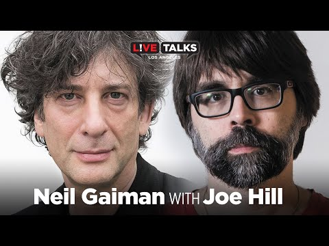 Neil Gaiman in conversation with Joe Hill at Live Talks Los Angeles