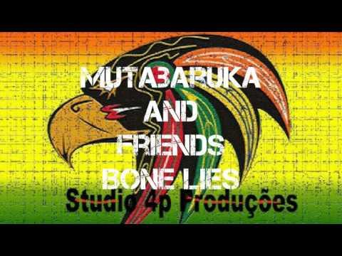 Mutabaruka and friends Bone Lies