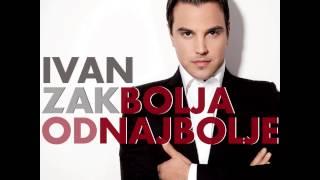 """Ivan Zak - Nepobjediva (album """"Bolja od najbolje"""" 2012)"""
