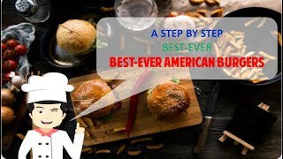 Best Ever AMERICAN BURGERS