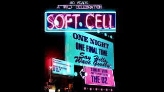 SOFT CELL Farewell Show | The O2, London 30th September 2018