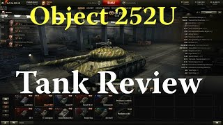World of Tanks - Object 252U Tank Review