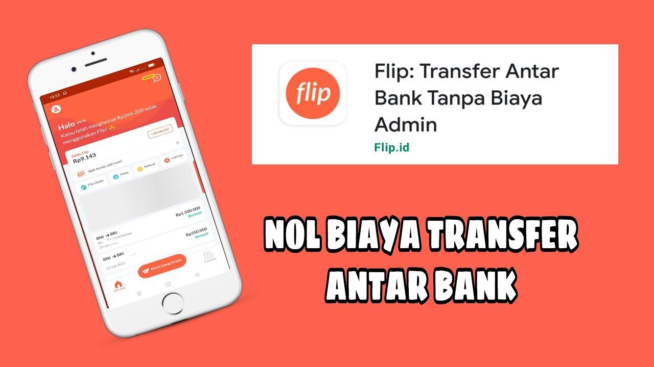 Download Aplikasi Flip Transfer Antar Bank Gratis Biaya Admin Tanpa Biaya | Ini Caranya | Tutorial Talks 9