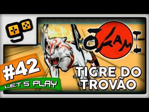 Let's Play: Okami [Wii] - Parte 42 - Tigre do Trovão