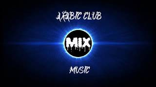 Ultimate Arabic House Club  Music Mix 2018 - New Video - Hot Video