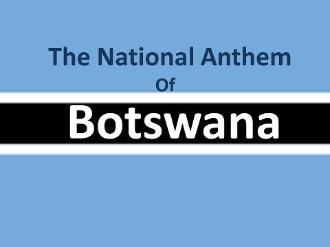 The National Anthem of Botswana Instrumental with lyrics
