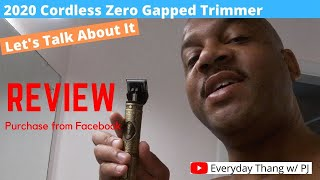 2020 Cordless Zero Gapped Trimmer Hair Clipper Review... Let's Talk About It...