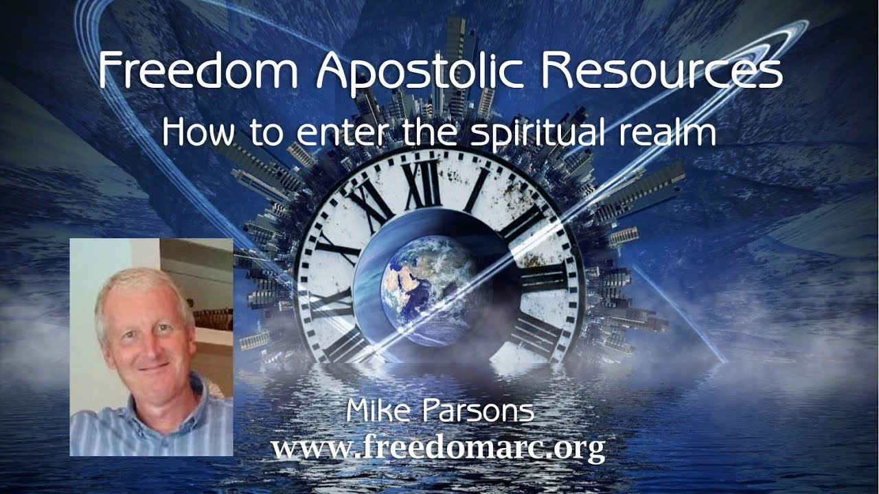 Exercises How To Enter The Spiritual Realm and Interact with God