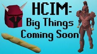 [OSRS] HCIM 134: Big Things Coming Soon (1967/2277)