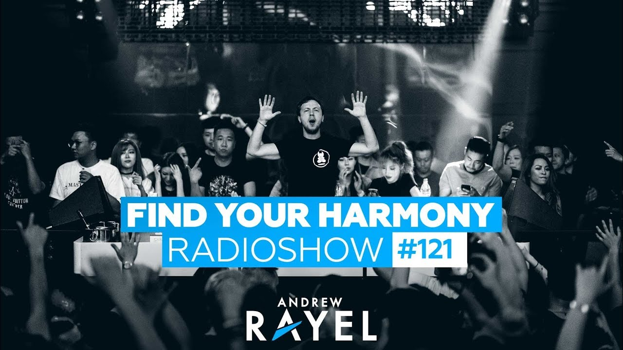 andrew rayel find your harmony radioshow 121 youtube. Black Bedroom Furniture Sets. Home Design Ideas