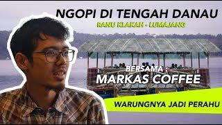 CATATAN HARIAN PAK MANTRI | ANAK MUDA SUKSES BISNIS CAFE DITENGAH WISATA RANU KLAKAH LUMAJANG