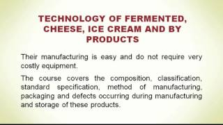 Introduction of Fermented, Cheese, Ice Cream and By  Products