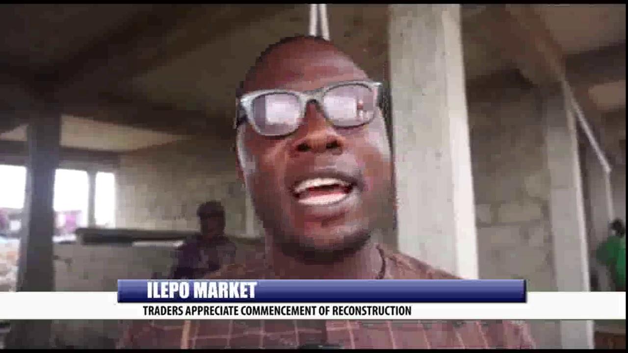 Download ILEPO MARKET: TRADERS APPRECIATE COMMENCEMENT OF RECONSTRUCTION
