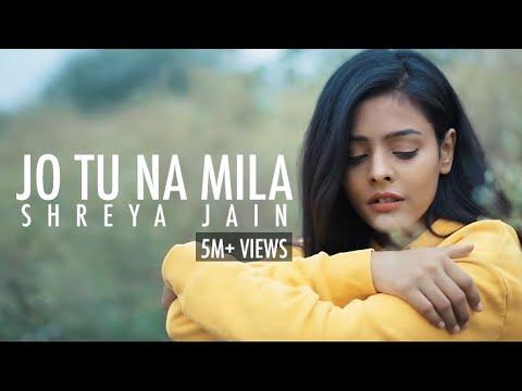 Jo Tu Na Mila | Asim Azhar | Female Cover | Shreya Jain | Fotilo Feller | Vivart