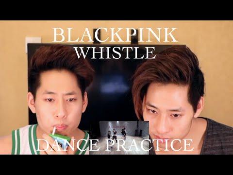 BLACKPINK - Whistle Dance Practice Reaction 휘파람(The Siu Twinz)