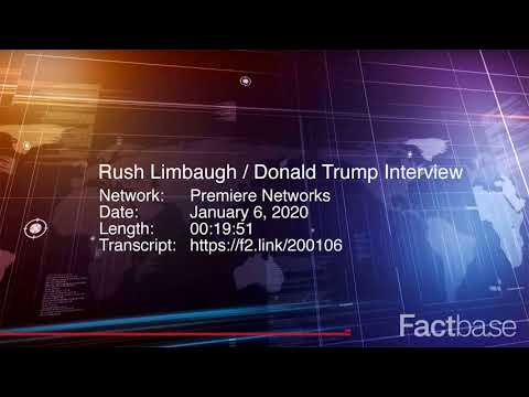 Interview: Rush Limbaugh Interviews Donald Trump on the Radio - January 6, 2020