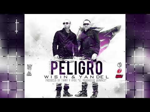 Wisin & Yandel - Peligro mp3