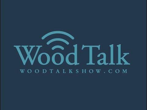 Wood Talk Live Stream