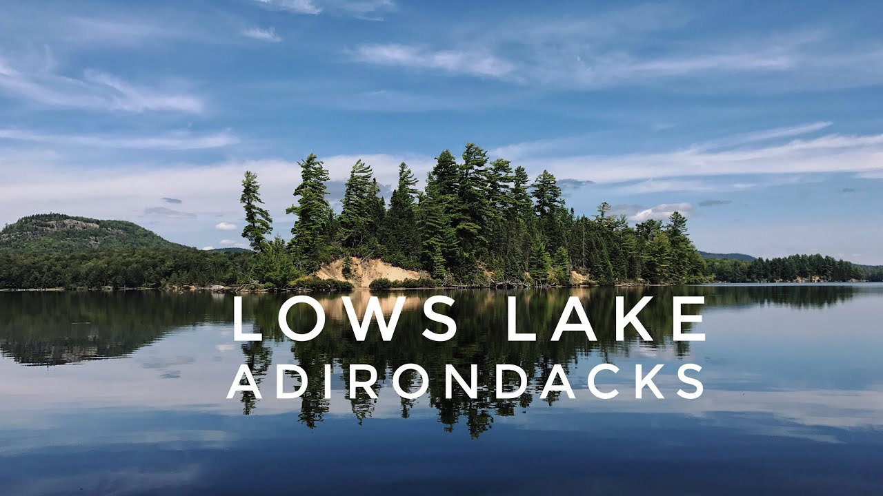 Duet Canoe 🛶 Wilderness Camping Trip to Lows Lake, NY via Bog River in  Adirondack Park New York