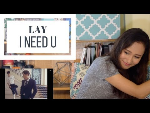 LAY - I NEED U MV Reaction