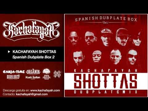 Kachafayah Shottas (Spanish Dubplate Box 2)