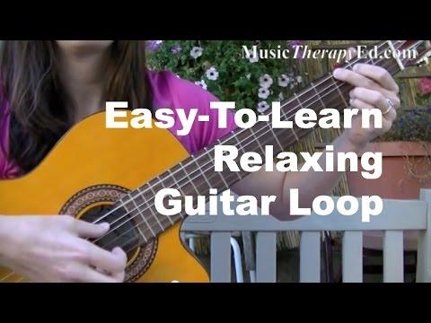 Easy-To-Learn Relaxing Guitar Loop - YouTube