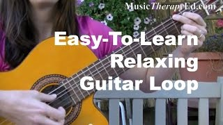 Easy-To-Learn Relaxing Guitar Loop screenshot 2