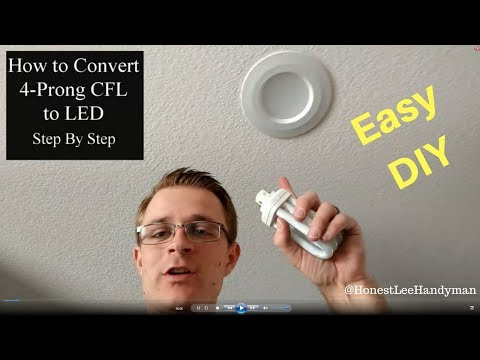 Convert Your 4 Prong CFL To An LED Can Light / Super Easy / Step By Step