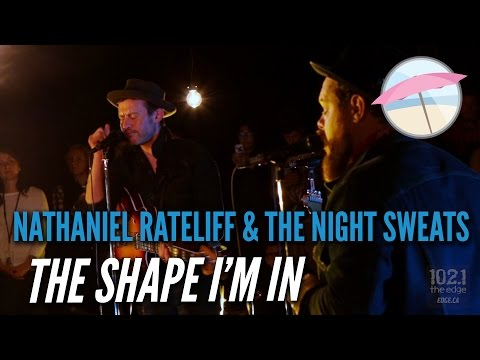 Nathaniel Rateliff & The Night Sweats - The Shape I'm In (Live at the Edge)