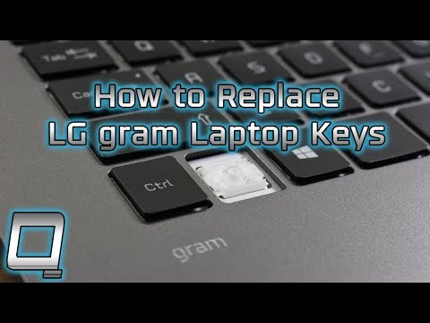 How To Replace LG Gram Laptop Keys