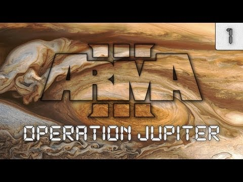 ArmA 3: Operation Jupiter [Day One]