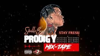 Skillibeng - Stay Fresh [Prodigy MixTape 2019]