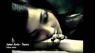 Jeter Avio - Tears (Valve remix)