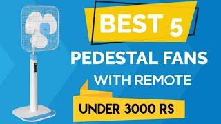 Best 5 Pedestal Fans With Remote Under 3000 Rs | Watch Before Buying Pedestal Fans With Remote
