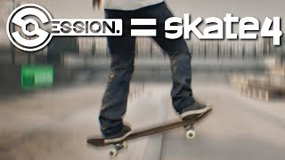 CAN SESSION REPLACE SKATE 4