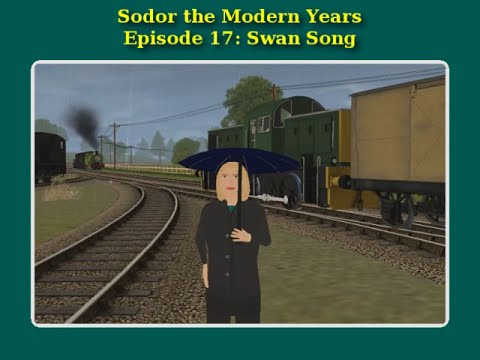 Sodor the Modern Years: Swan Song