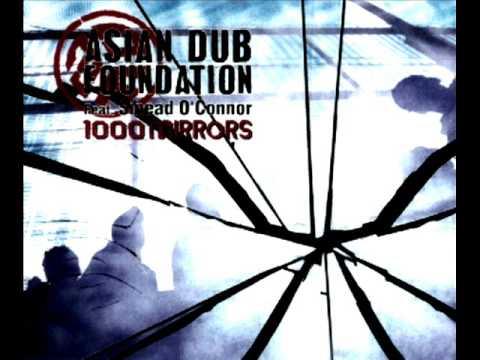 Asian dub foundation - 1000 mirrors (feat. Sinead O' Connor)
