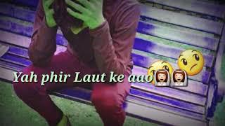 Tum bin jiya jaye kese lyrics videO (a....k)