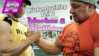 Markus & Matthias trainieren Rücken - Teil 2 ...und Männergespräche