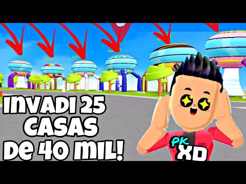 PK XD INVADI 25 CASAS DE 40 MIL NO MESMO GAMEPLAY! PETER PLAY