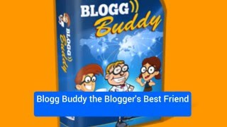 Blogg Buddy 4 U Blogger