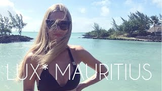 LUX* Mauritius - Holiday of a Lifetime!   She Goes Wear