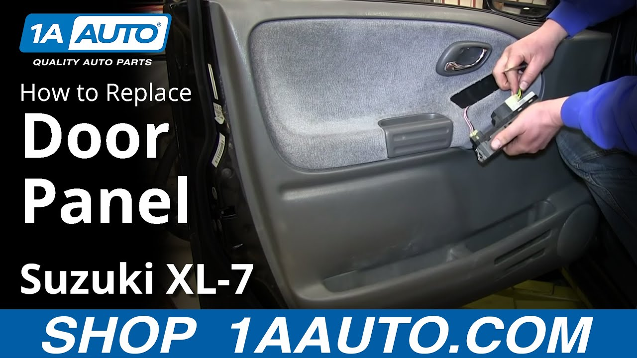How To Remove Install Front Door Panel Suzuki XL-7 - YouTube