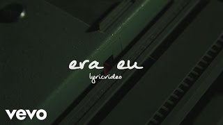 D.A.M.A - Era Eu (Lyric Video)