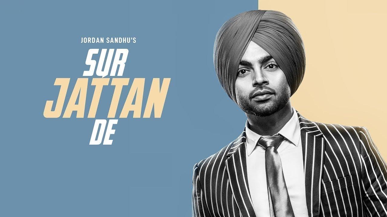SUR JATTAN DE   Jordan Sandhu   New Punjabi Song   Handsome Jatta   Latest Punjabi Songs   Gabruu #1