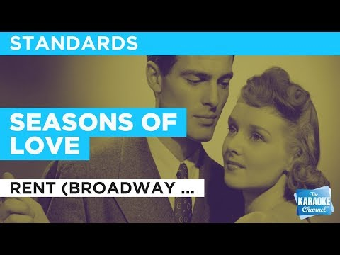 "Seasons Of Love in the Style of ""Rent (Broadway Version)"" with lyrics (no lead vocal)"