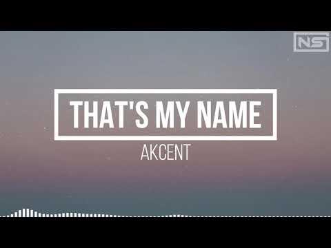 Download Akcent - That's My Name(Lyrics)