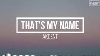 Akcent - That's My Name(Lyrics)